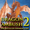 Dragon Ambush 2
